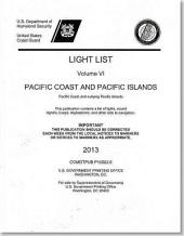 Light List, 2013, V. 6, Pacific Coast and Outlying Pacific Islands