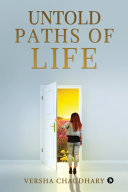 Untold Paths of Life