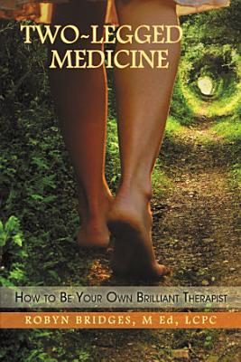 Two Legged Medicine PDF