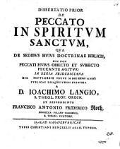 Diss. ... de peccato in Spiritum Sanctum: Qua de sedibus huius doctrinae biblicis ... agitur. Prior