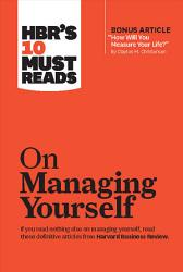 Hbr S 10 Must Reads On Managing Yourself Book PDF