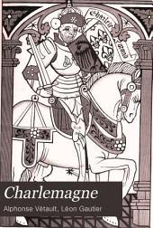 Charlemagne: Introd. par Léon Gautier