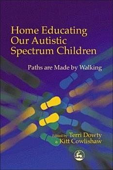 Home Educating Our Autistic Spectrum Children PDF