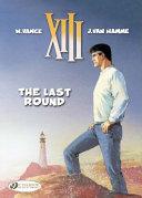 Xiii Vol  18  the Last Round