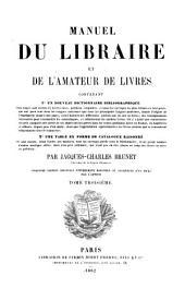 Manuel du libraire et de l'amateur de livres: Volume3