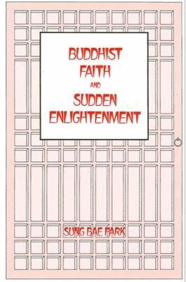Buddhist Faith and Sudden Enlightenment
