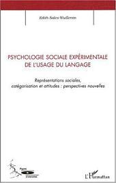 Psychologie sociale expérimentale de l'usage du langage