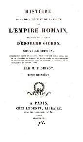 Histoire de la décadence et de la chute de l'Empire romain. Trad: Volume2
