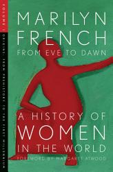 From Eve to Dawn  A History of Women in the World Volume I PDF