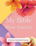 My Bible Study Journal Christian Notebook Journal Book PDF