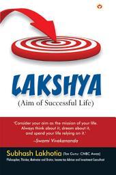 Lakshya: Aim of Successful Life