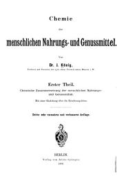 Chemie der menschlichen Nahrungs- und Genussmittel: th. Chemische Zusammensetzung der menschlichen Nahrungs- und Genussmittel