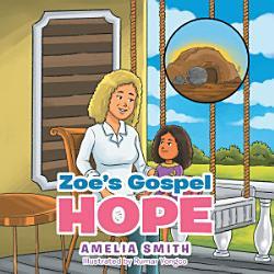 Zoe S Gospel Hope Book PDF
