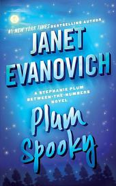 Plum Spooky: A Stephanie Plum Between the Numbers Novel