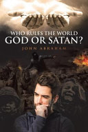 Who Rules The World God Or Satan  Book PDF