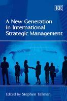A New Generation in International Strategic Management PDF