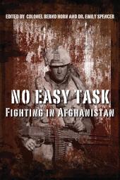 No Easy Task: Fighting in Afghanistan