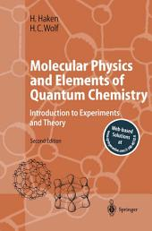 Molecular Physics and Elements of Quantum Chemistry: Introduction to Experiments and Theory, Edition 2