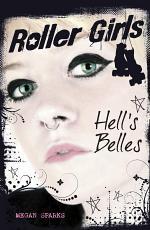 Roller Girls: Hell's Belles