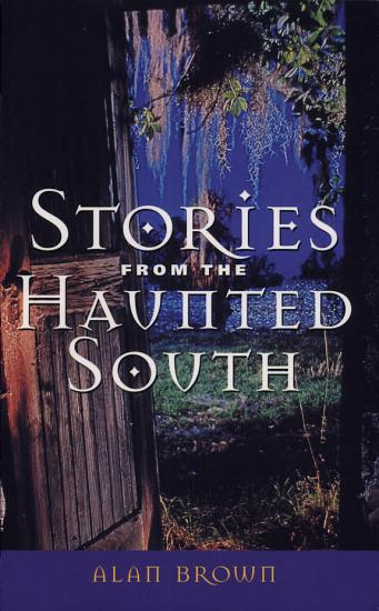 Stories from the Haunted South PDF