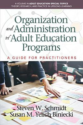 Organization and Administration of Adult Education Programs PDF