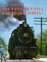 The Pennsylvania Railroad in Indiana PDF