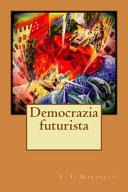 Democrazia Futurista PDF