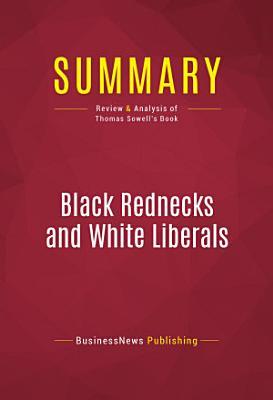 Summary  Black Rednecks and White Liberals