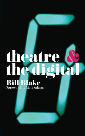 Theatre and the Digital PDF