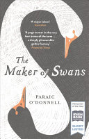 Download The Maker of Swans Book