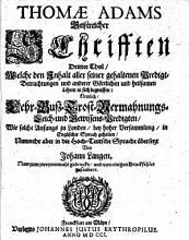 Thom   Adams Geistreiche Schrifften     Nunmehr     in die hochteutsche Sprache   bersetzt  von Johann Langen PDF