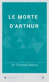 Le Morte D'Arthur: Volume 2