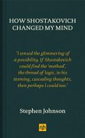 How Shostakovich Changed My Mind PDF