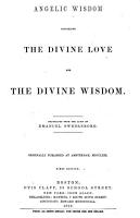The Wisdom of angels concerning Divine love and Divine wisdom  Translated from the original Latin  etc PDF