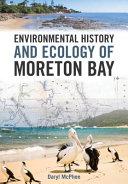 Environmental History and Ecology of Moreton Bay PDF
