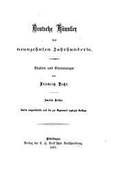 Deutsche Künstler des neunzehnten Jahrhunderts: studien und erinnerungen, Band 2