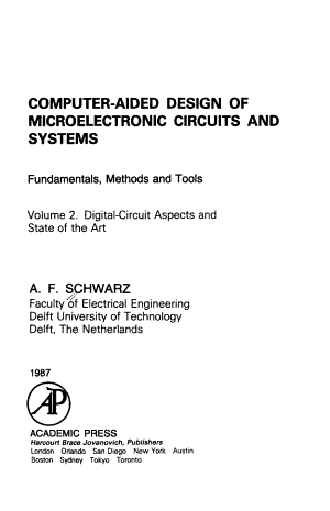 Computer aided Design of Microelectronic Circuits and Systems  Digital circuit aspects and state of the art