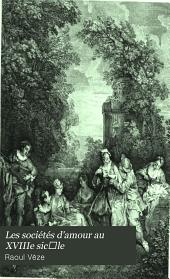 Les sociétés d'amour au XVIIIe sic̀le