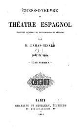 Chefs-d'oeuvre du théâtre espagnol: Lope de Vega, Volumen 1