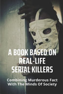A Book Based On Real-Life Serial Killers