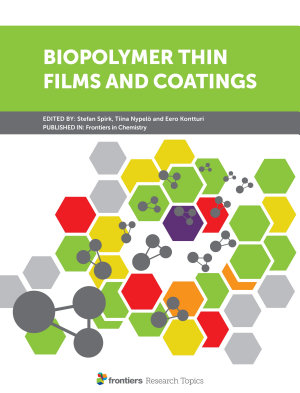 Biopolymer Thin Films and Coatings