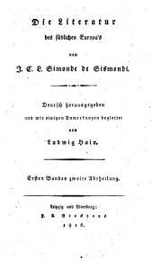 Literatur des südlichen Europa's: ¬Die altfranzösische und italienische Literatur ; 2, Band 1,Ausgabe 2
