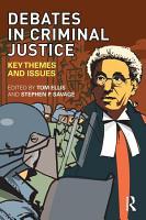 Debates in Criminal Justice PDF