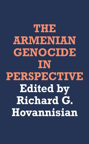 The Armenian Genocide in Perspective PDF