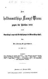 Der heldenmüthige Kampf Wiens gegen die Türken 1683 und Onno Klopp's ungerechte Verdächtigungen der Wiener Bürgerschaft