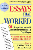 Essays that Worked for College Applications Book