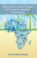 Making Africa Work Through the Power of Innovative Volunteerism