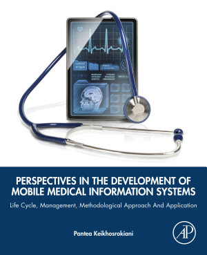 Perspectives in the Development of Mobile Medical Information Systems PDF
