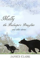 Molly The Beekeeper S Daughter And Other Stories Book PDF
