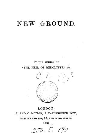 New ground  By the author of  The heir of Redclyffe   PDF
